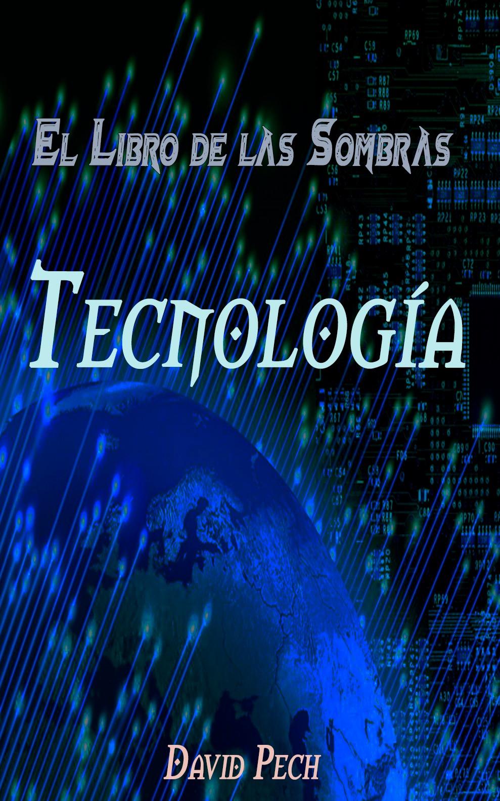 El libro de las sombras: Tecnología.